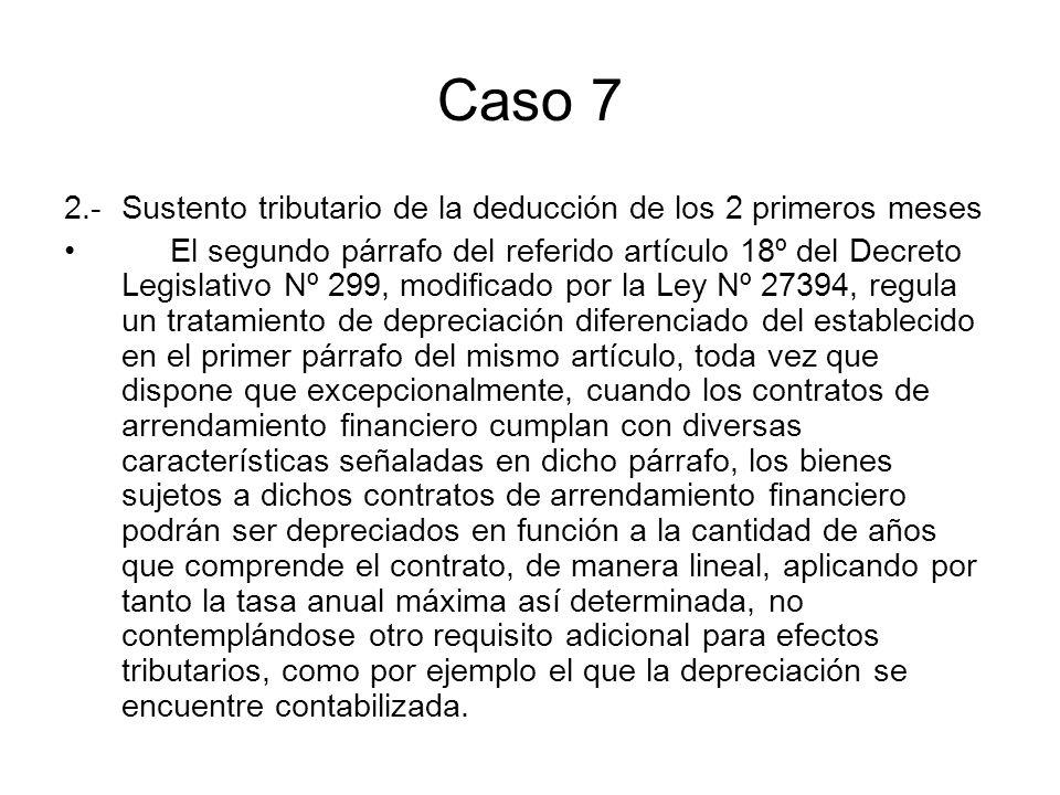 Caso 7 2.- Sustento tributario de la deducción de los 2 primeros meses