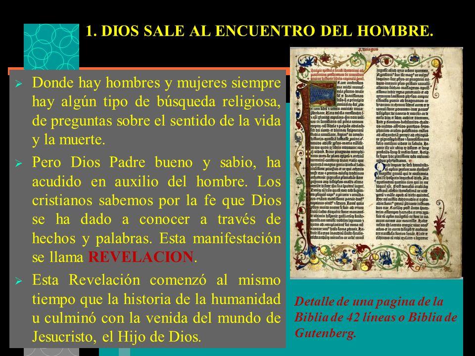 1. DIOS SALE AL ENCUENTRO DEL HOMBRE.