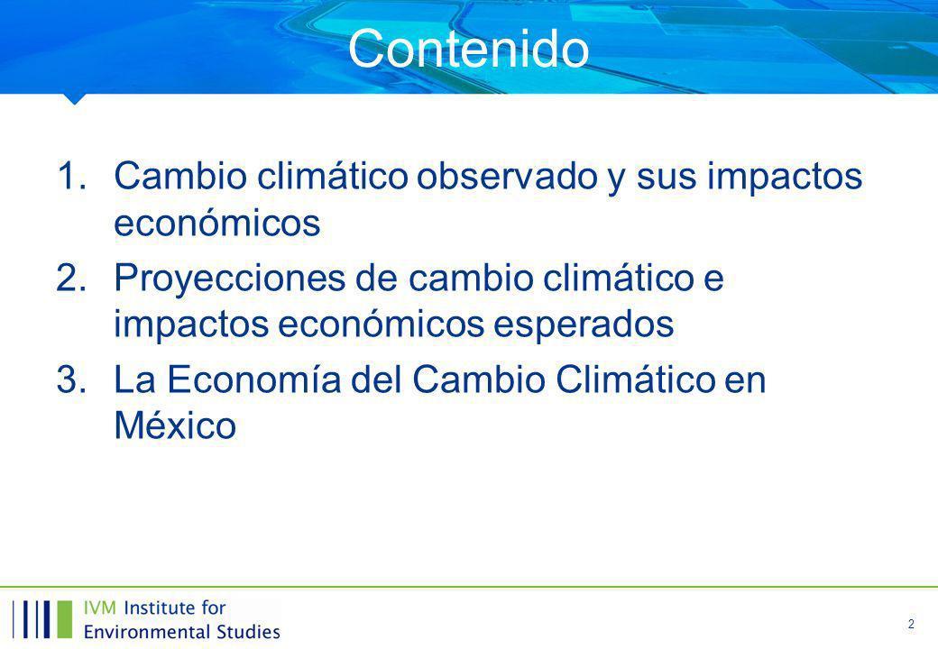 Contenido Cambio climático observado y sus impactos económicos