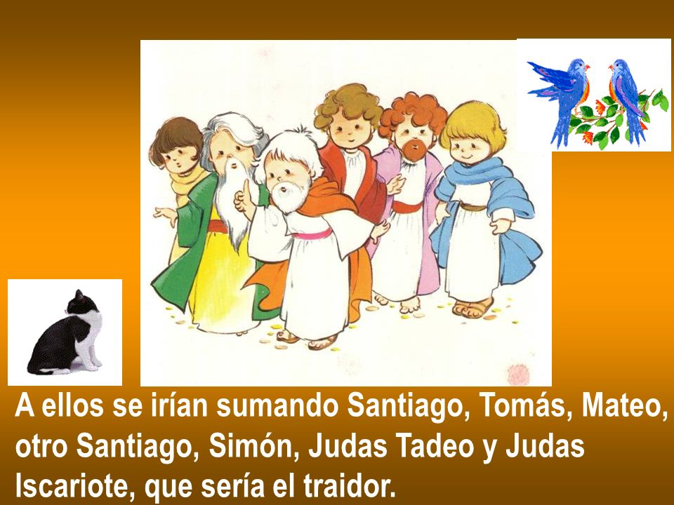 A ellos se irían sumando Santiago, Tomás, Mateo,