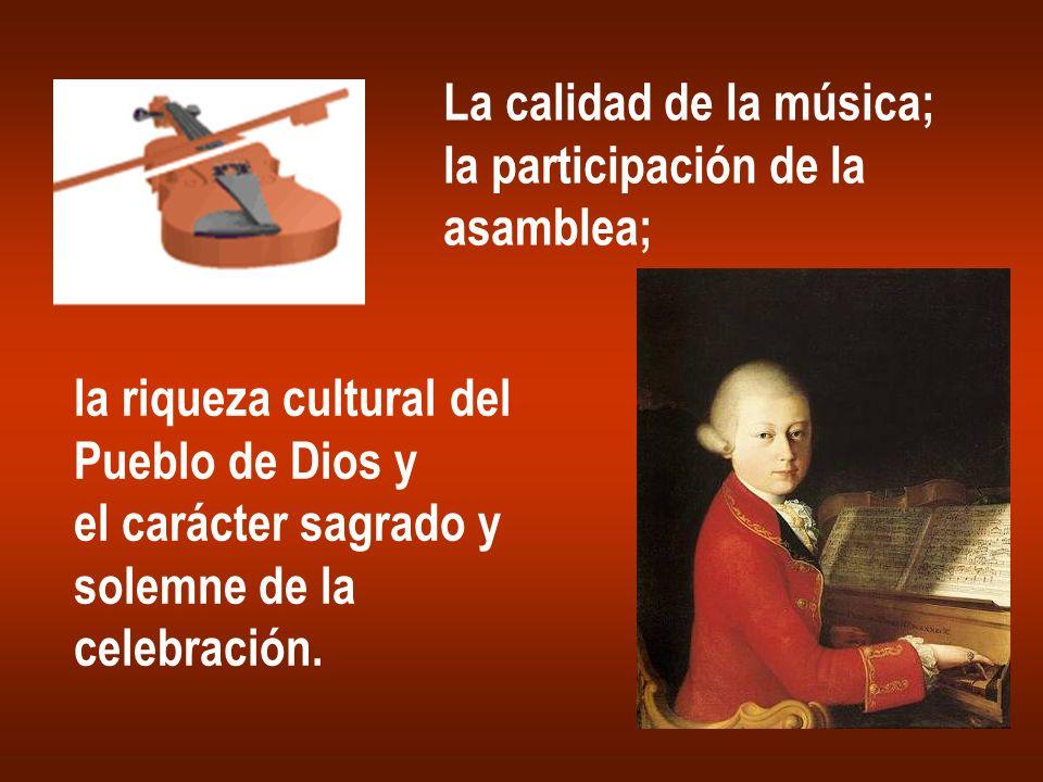 La calidad de la música;