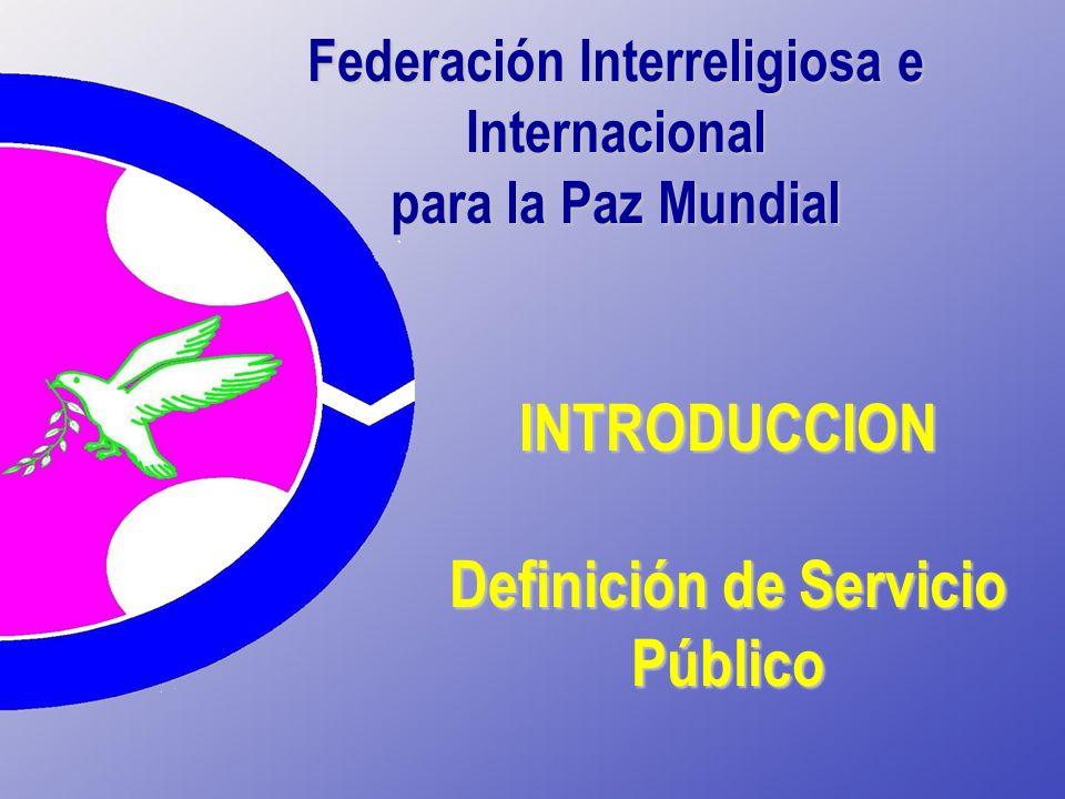 INTRODUCCION Definición de Servicio Público