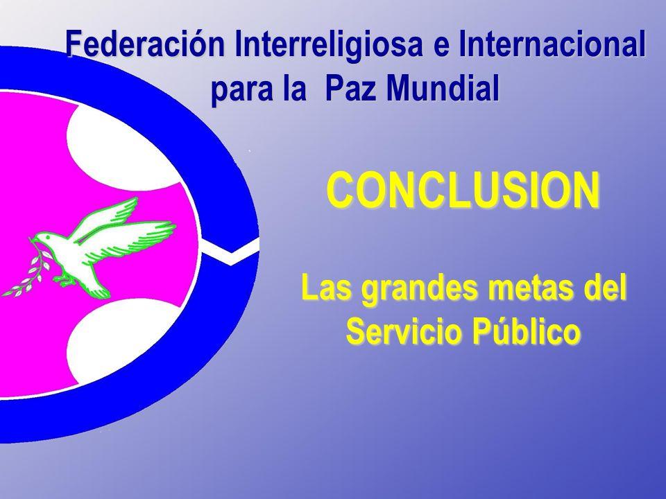 CONCLUSION Federación Interreligiosa e Internacional