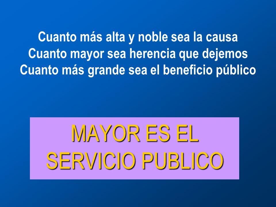 MAYOR ES EL SERVICIO PUBLICO