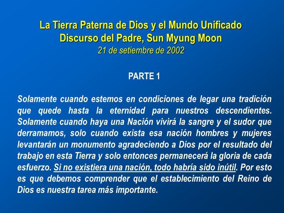 La Tierra Paterna de Dios y el Mundo Unificado