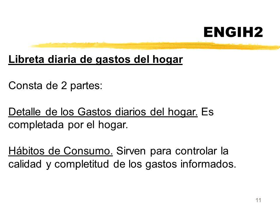 ENGIH2 Libreta diaria de gastos del hogar Consta de 2 partes: