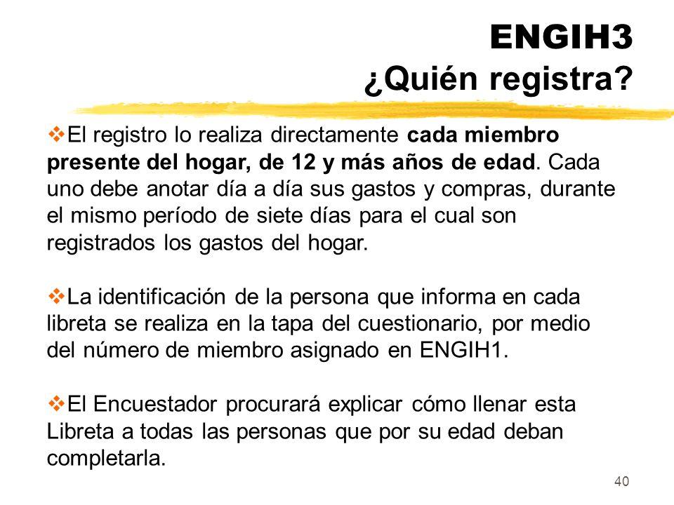 ENGIH3 ¿Quién registra