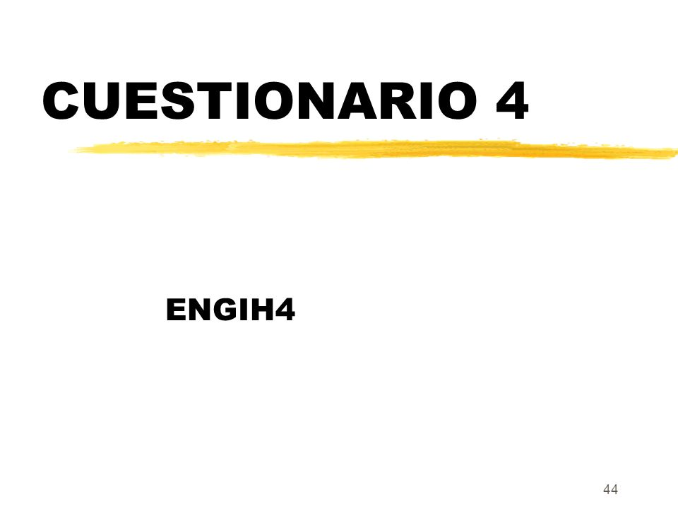 CUESTIONARIO 4 ENGIH4