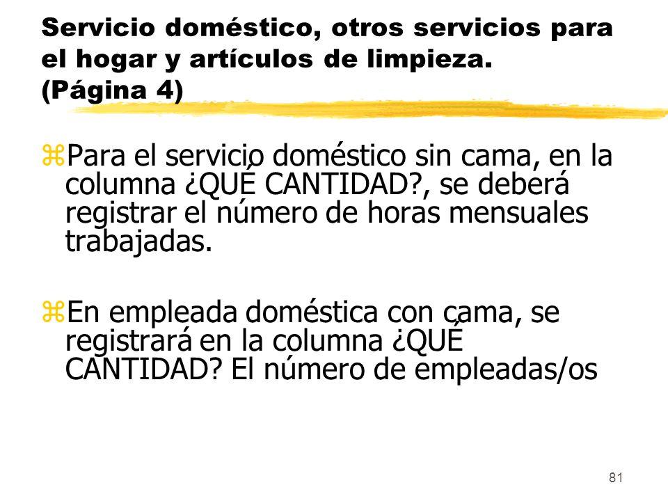 Servicio doméstico, otros servicios para el hogar y artículos de limpieza. (Página 4)