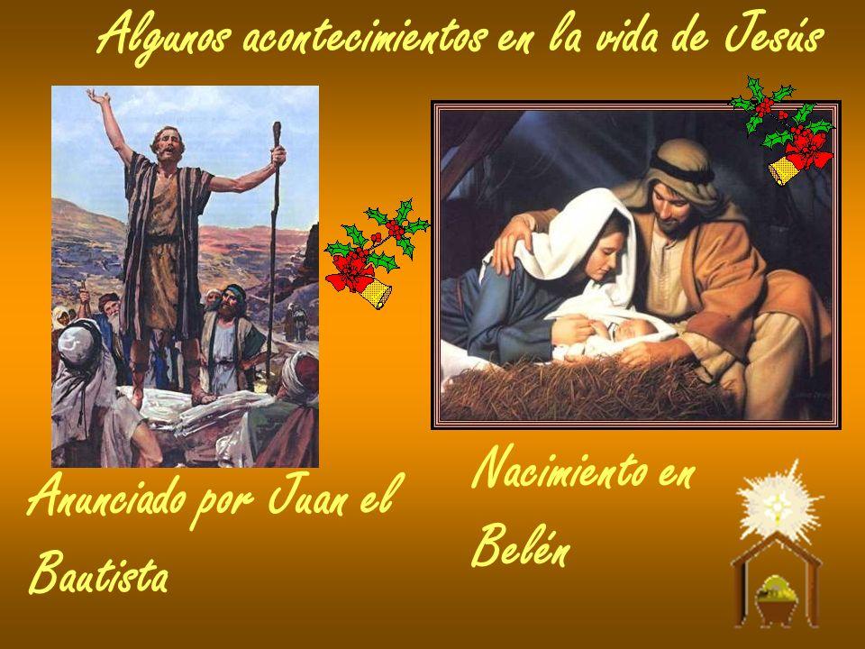 Algunos acontecimientos en la vida de Jesús