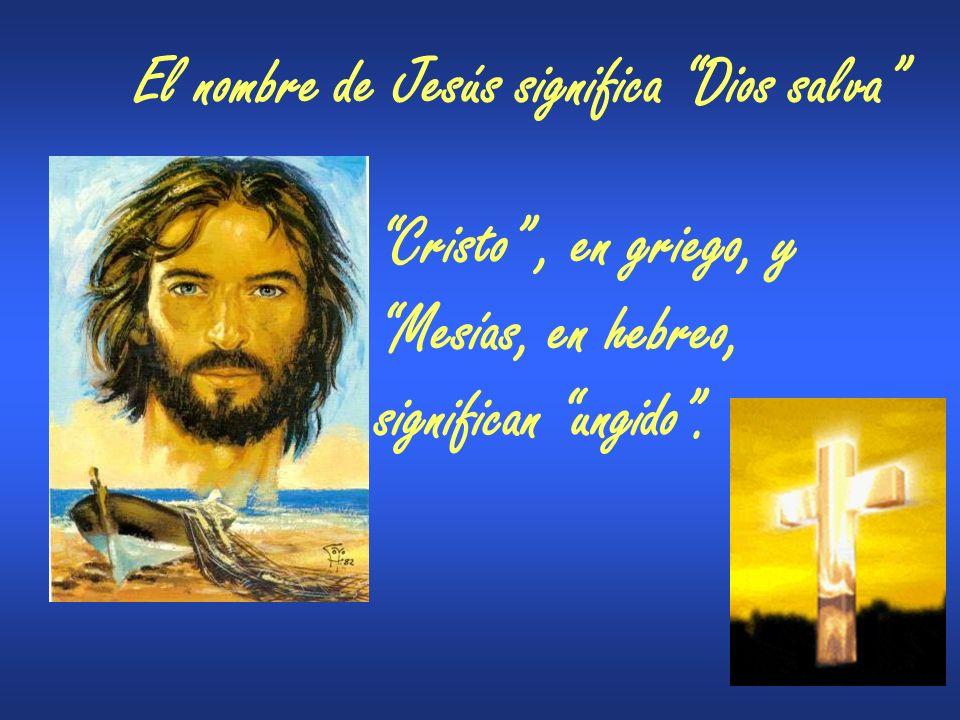 El nombre de Jesús significa Dios salva