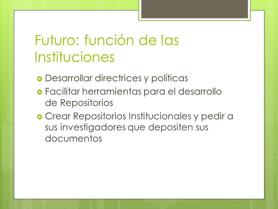Futuro: función de las Instituciones