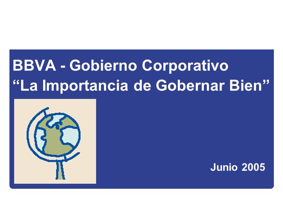 BBVA - Gobierno Corporativo La Importancia de Gobernar Bien