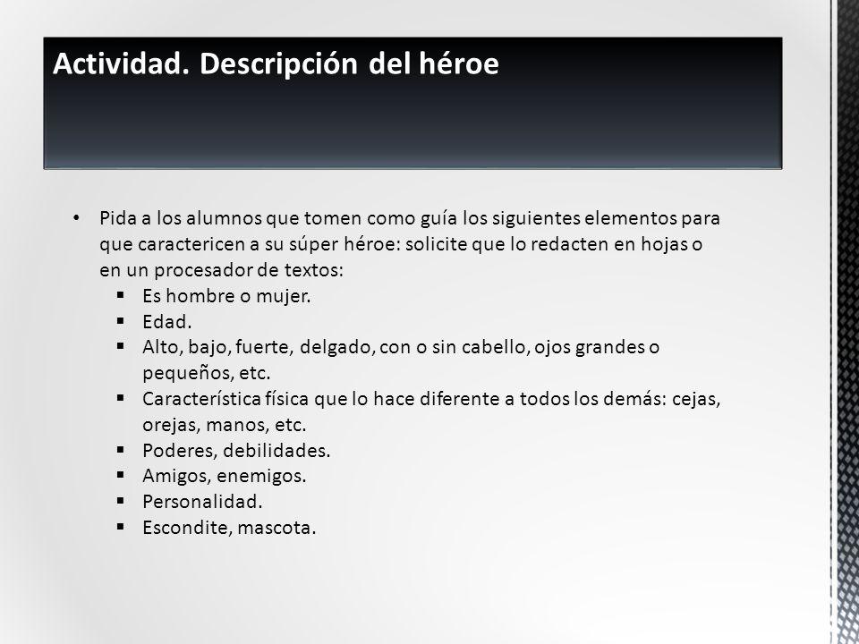 Actividad. Descripción del héroe