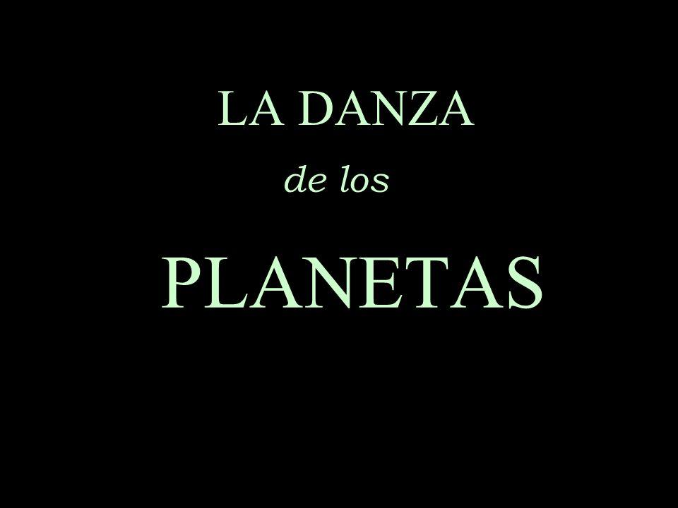 LA DANZA de los PLANETAS