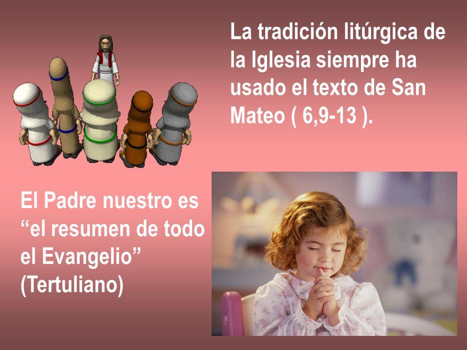 La tradición litúrgica de