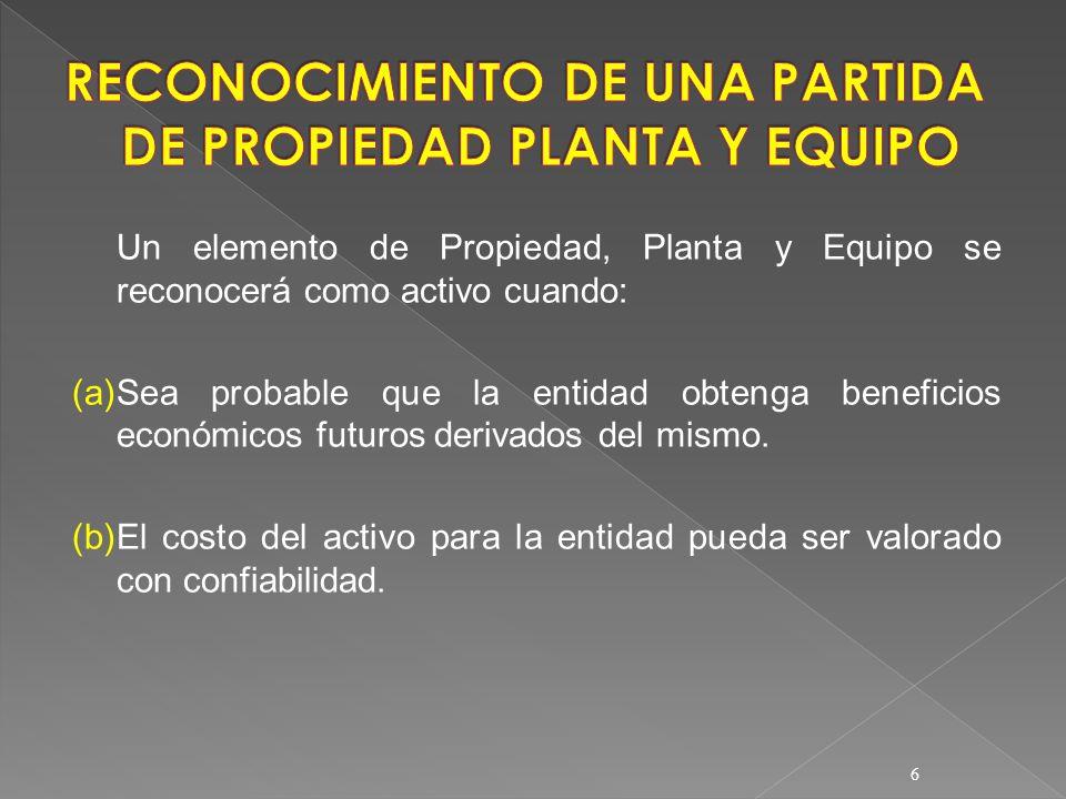 RECONOCIMIENTO DE UNA PARTIDA DE PROPIEDAD PLANTA Y EQUIPO
