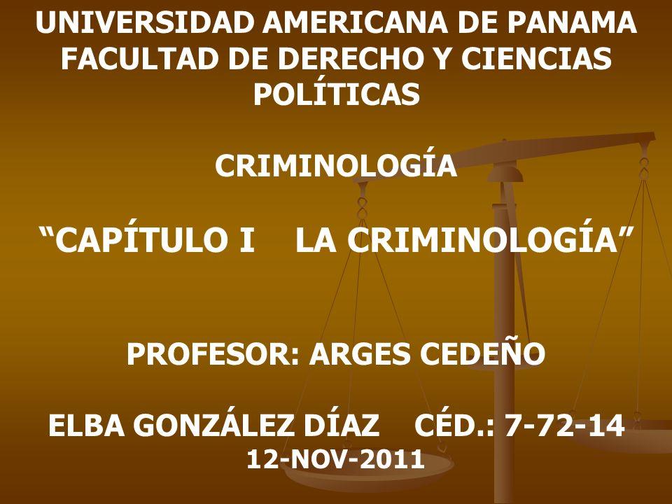 CAPÍTULO I LA CRIMINOLOGÍA