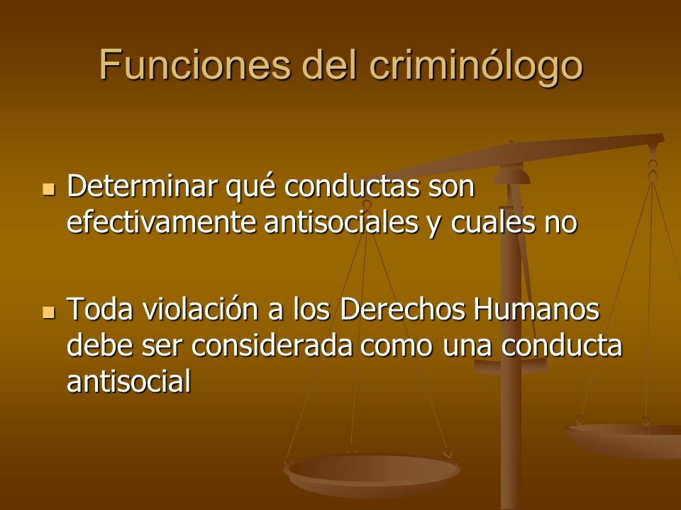 Funciones del criminólogo