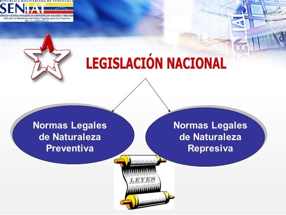 LEGISLACIÓN NACIONAL Normas Legales de Naturaleza Preventiva