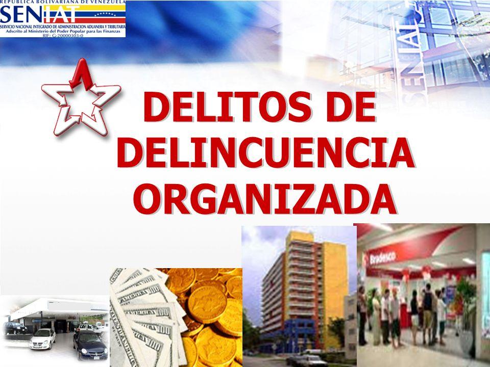 DELITOS DE DELINCUENCIA ORGANIZADA