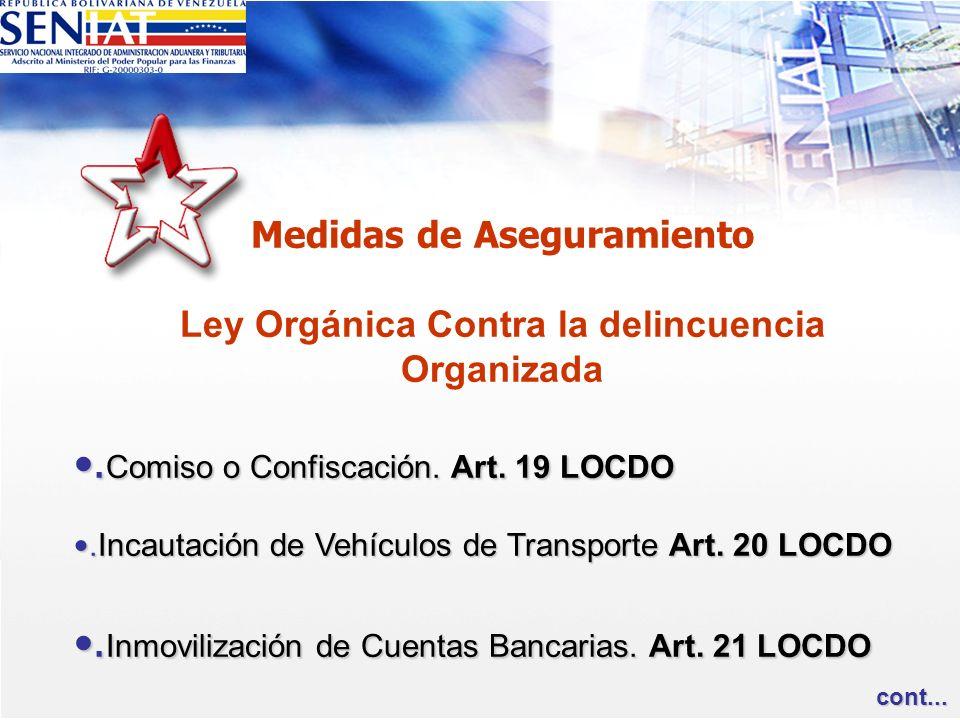 .Comiso o Confiscación. Art. 19 LOCDO