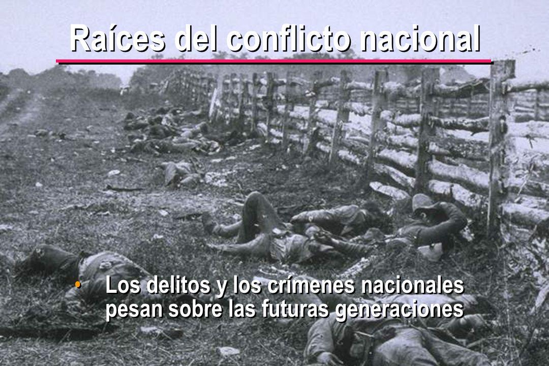 Raíces del conflicto nacional