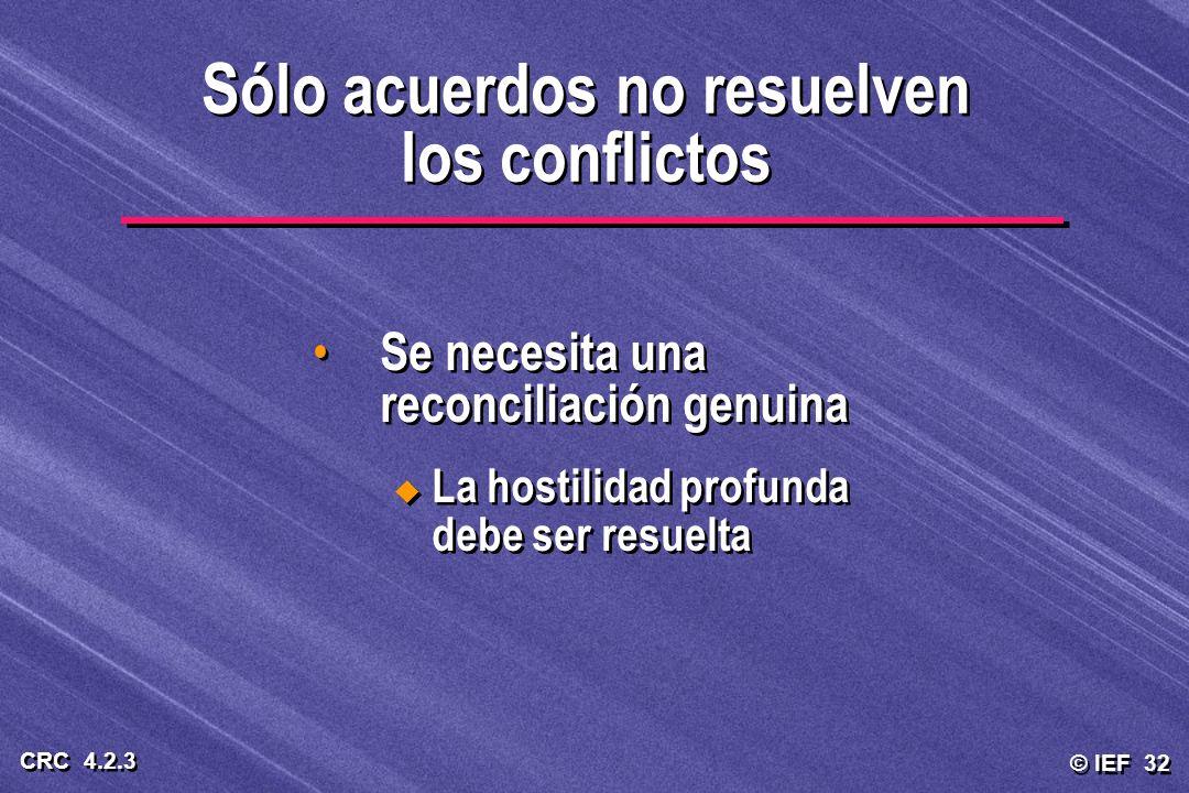 Sólo acuerdos no resuelven los conflictos