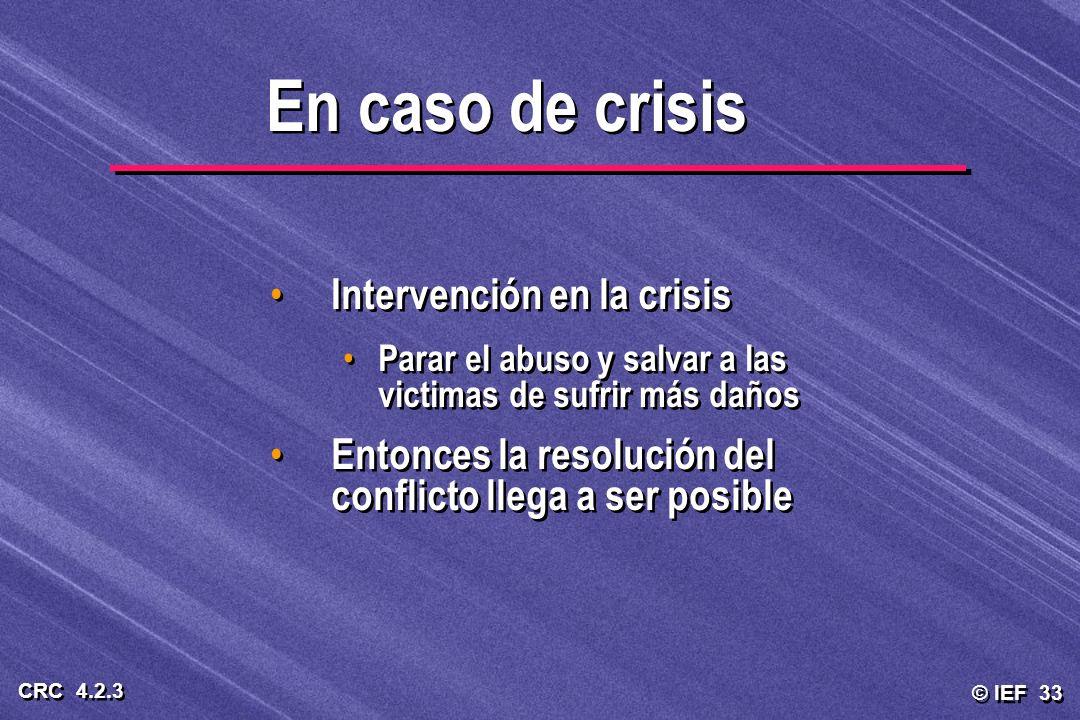 En caso de crisis Intervención en la crisis