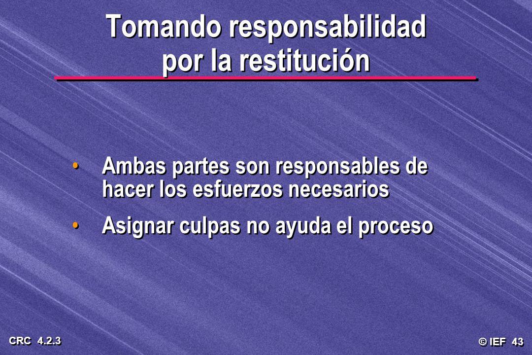 Tomando responsabilidad por la restitución