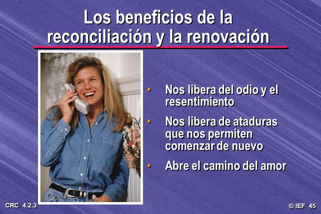 Los beneficios de la reconciliación y la renovación