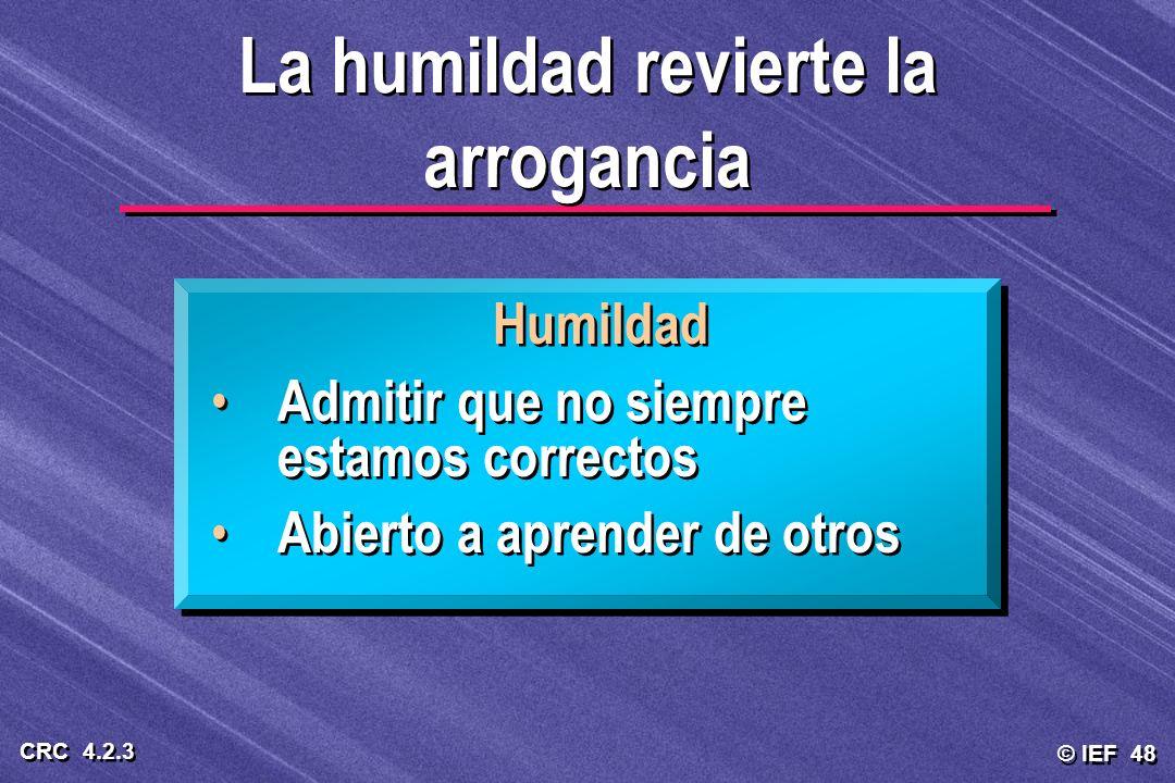 La humildad revierte la arrogancia