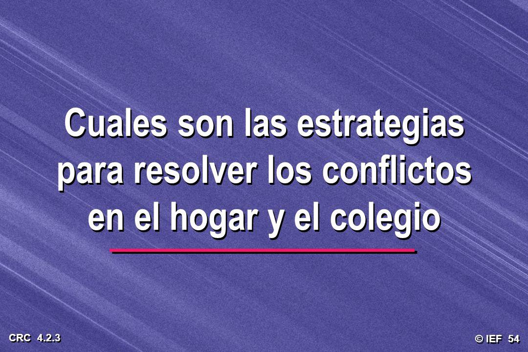 Cuales son las estrategias para resolver los conflictos en el hogar y el colegio