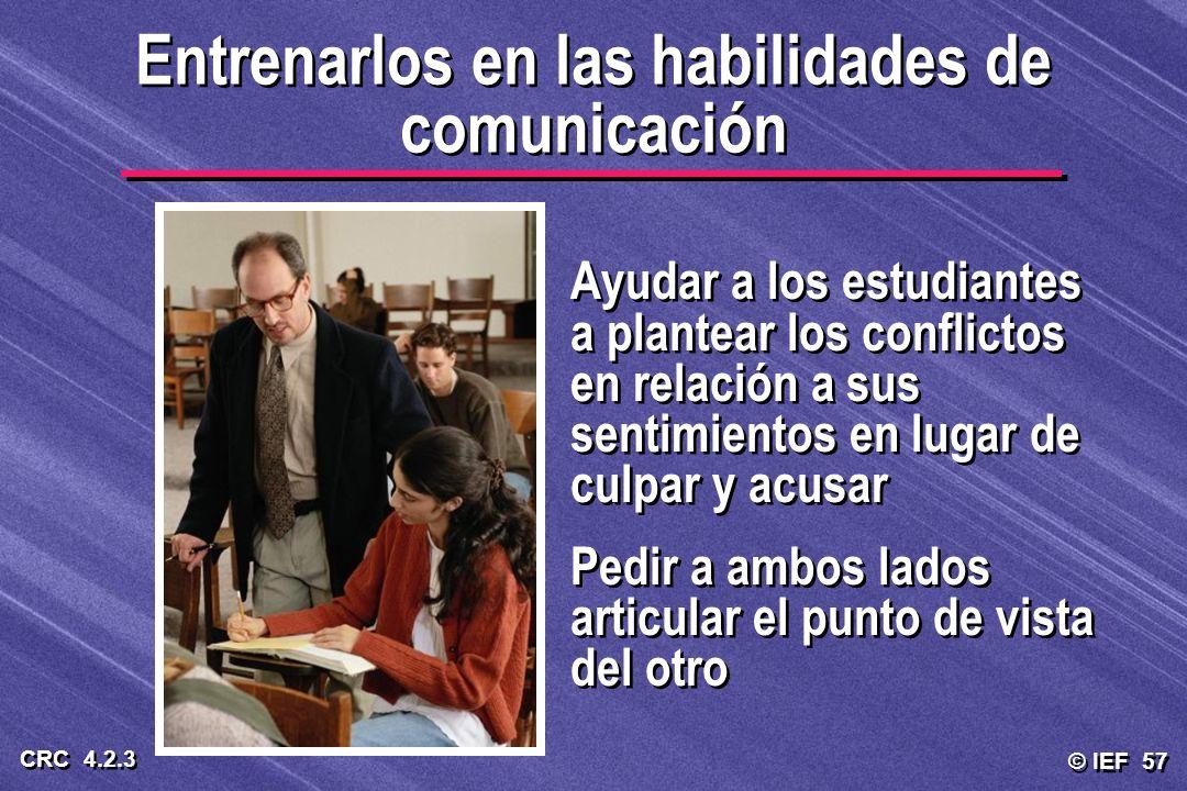 Entrenarlos en las habilidades de comunicación