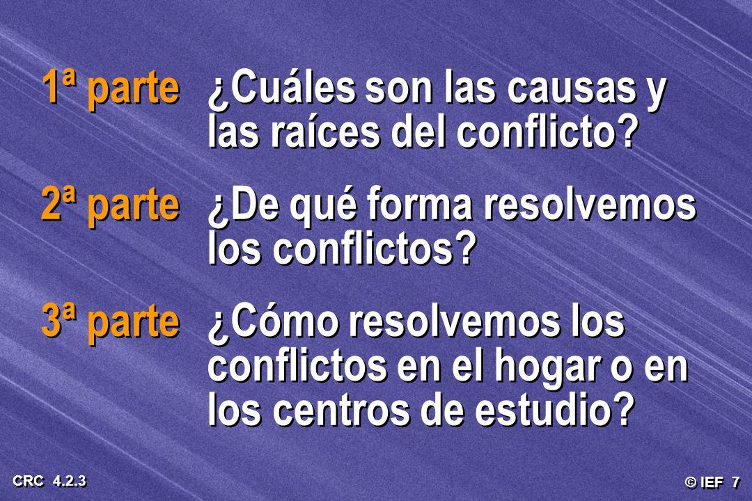 1ª parte ¿Cuáles son las causas y las raíces del conflicto
