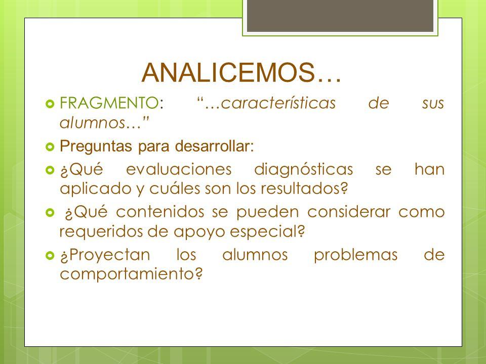 ANALICEMOS… FRAGMENTO: …características de sus alumnos…