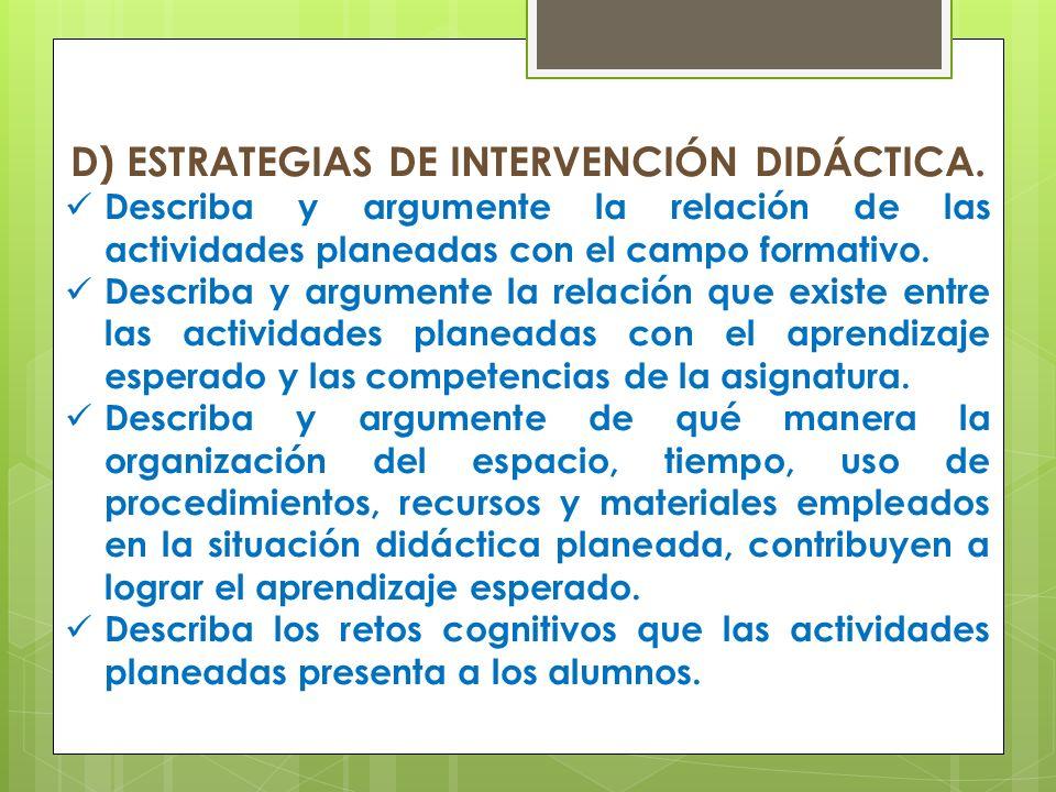 D) ESTRATEGIAS DE INTERVENCIÓN DIDÁCTICA.