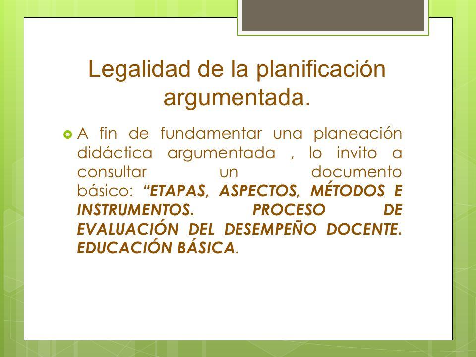 Legalidad de la planificación argumentada.