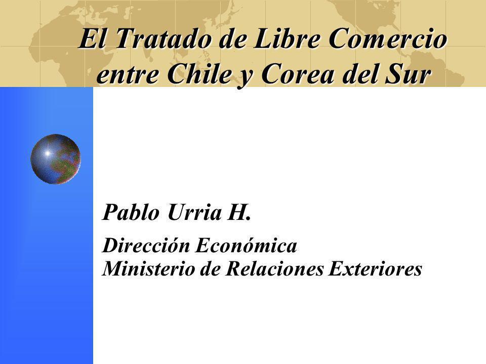 El Tratado de Libre Comercio entre Chile y Corea del Sur