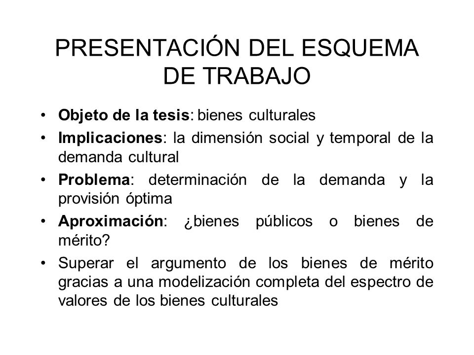 PRESENTACIÓN DEL ESQUEMA DE TRABAJO