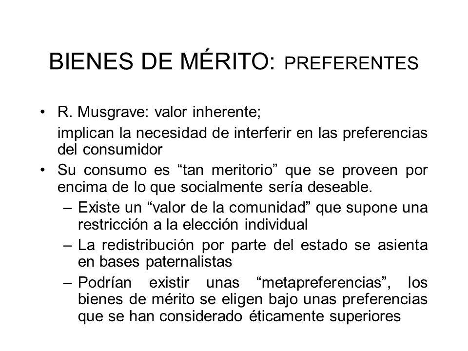 BIENES DE MÉRITO: PREFERENTES