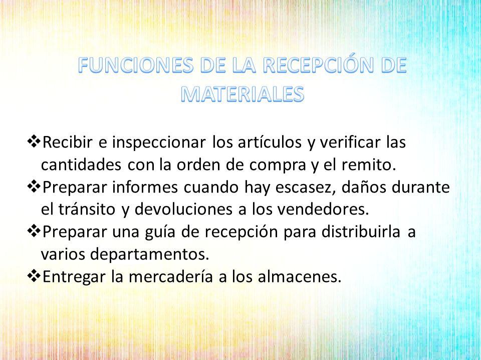 FUNCIONES DE LA RECEPCIÓN DE MATERIALES