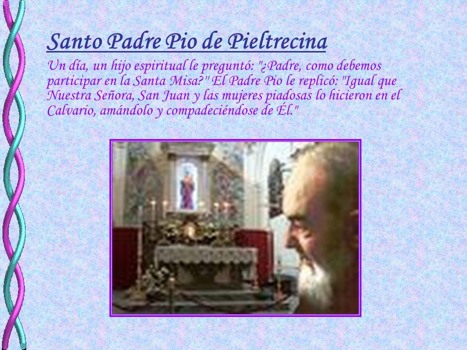 Santo Padre Pio de Pieltrecina