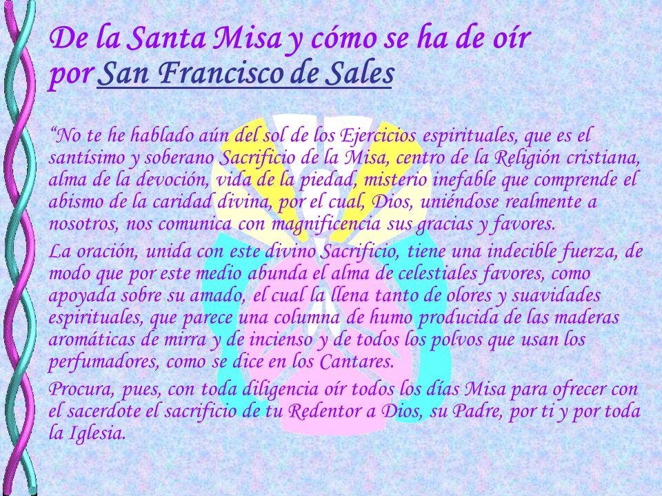 De la Santa Misa y cómo se ha de oír por San Francisco de Sales