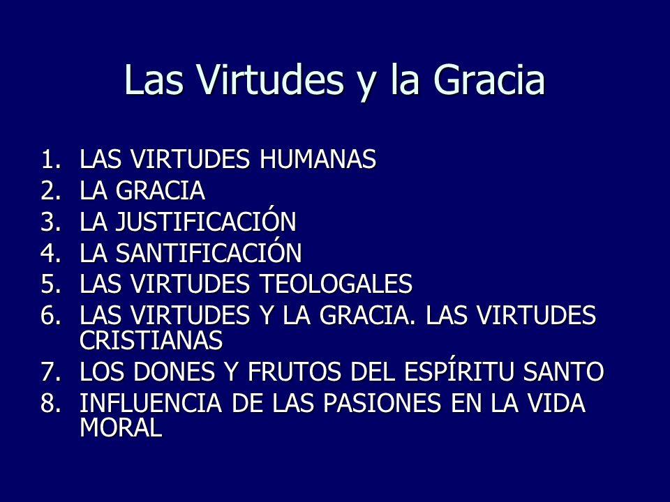 Las Virtudes y la Gracia