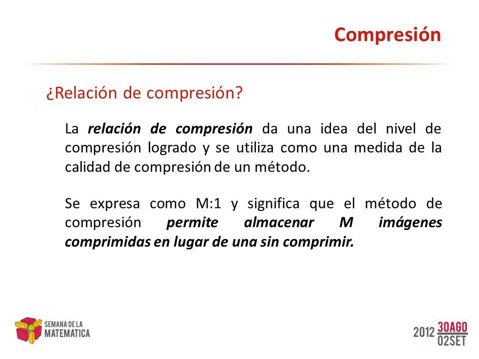 Compresión ¿Relación de compresión
