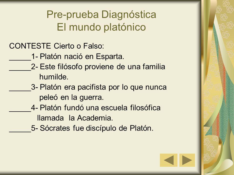 Pre-prueba Diagnóstica El mundo platónico