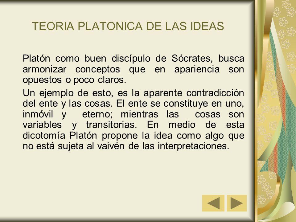 TEORIA PLATONICA DE LAS IDEAS