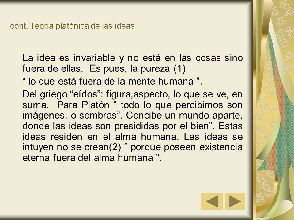 cont. Teoría platónica de las ideas