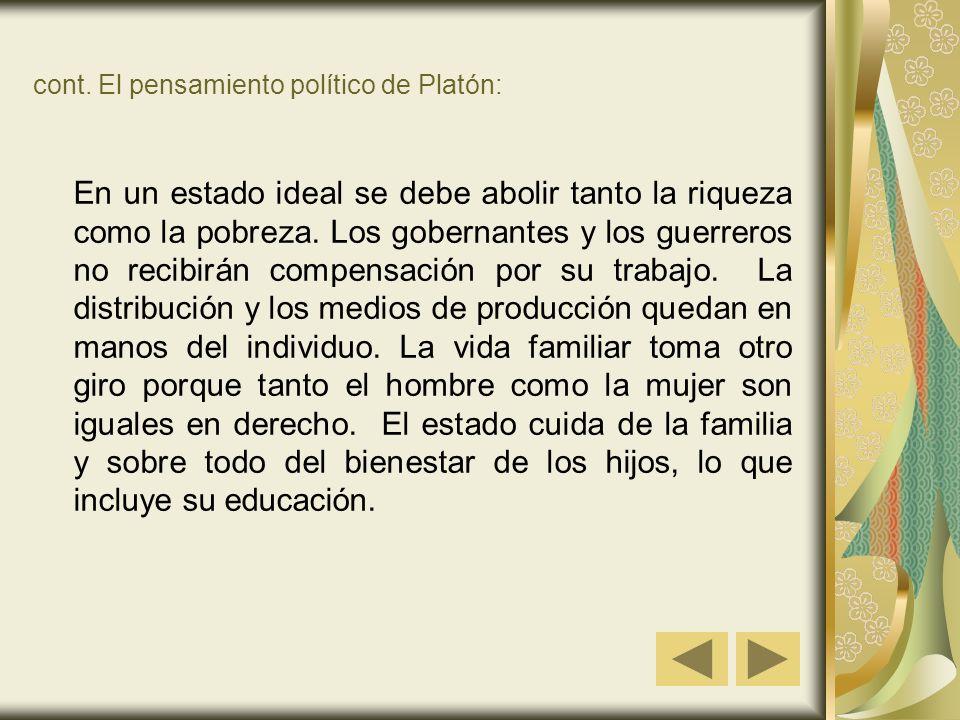 cont. El pensamiento político de Platón: